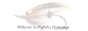 Welcome to Flyfish´s Homepage